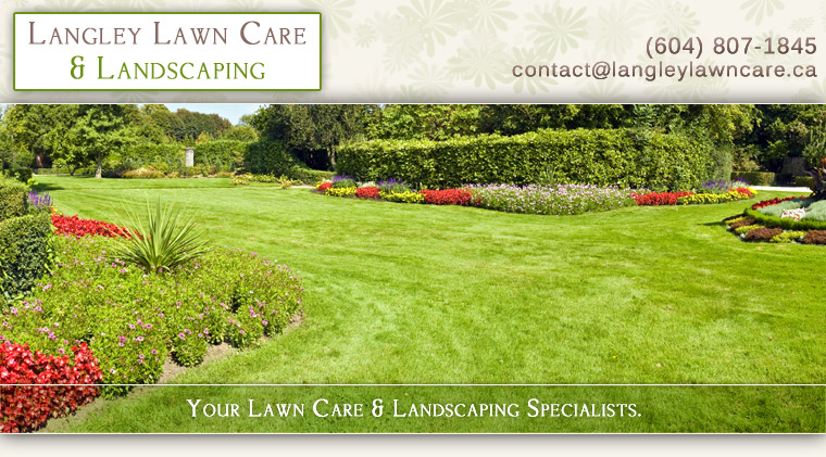 Let the experts at Langley Lawn Care handle all your yardwork needs.